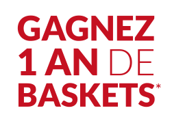 gagnez un an de baskets !
